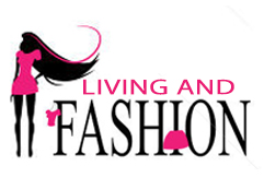 Living And Fashion